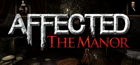 AFFECTED: The Manor