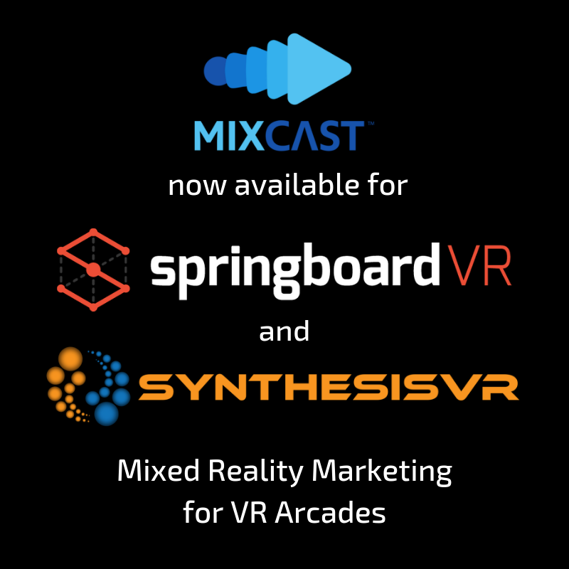 MixCast Now Available on Both SpringboardVR and Synthesis VR Platforms